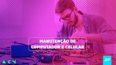 Manutenção de Computador e Celular
